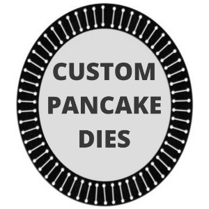 Picture for category Custom Pancake Dies