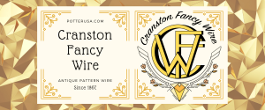 Picture for category Cranston Fancy Wire Co.